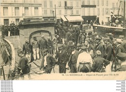 17 LA ROCHELLE. Départ Des Forçats Pour L'Ile De Ré - La Rochelle