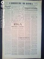 FASCISMO - CORRIERE DI ROMA N° 117 -  30 SETTEMBRE 1944 - CHURCHILL ALL'ITALIA - VIII ARMATA A 13 KM DA CESENA - Guerre 1939-45