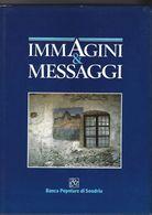 IMMAGINI E MESSAGGI DELLA VALTELLINA - SONDRIO - BANCA POPOLARE DI SONDRIO - Fotografía