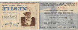 Carnet Complet COMITE NATIONAL DEFENSE CONTRE LA TUBERCULOSE 1937 Avec Ses 20 Vignettes (pub Nestlé ) - Antituberculeux