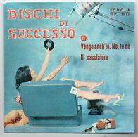 """Dischi Di Successo(anni 70  """"Vengo Anch'io No Tu No"""" - Vinyl Records"""