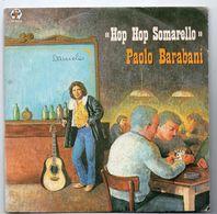 """Paolo Barabani(anni 70)  """"Hop Hop Somarello"""" - Dischi In Vinile"""