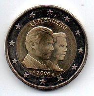 LUX 2006   Pièce 2 Euros  25ème Anniversaire Du Gd Duc Héritier Guillaume - Luxembourg