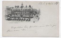 (RECTO / VERSO) LILLE EN AOUT 1898 - LA BOURSE TRES ANIMEE - BEAU CACHET ET TIMBRE - CPA PRECURSEUR VOYAGEE - Lille