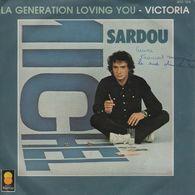 Disque 45 Tours MICHEL SARDOU 1981 Trema 410.154 - 2 Titres : La Génération Loving You / Victoria - Disco, Pop