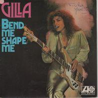 Disque 45 Tours GILLA 1978 Atlantic 11.139 - 2 Titres : Bend Me Shape Me / The River Sings - Disco, Pop