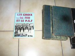 ( Colonel De La Rocque ) P. Rudaux  Les Croix De Feu Et Le P.S.F. - History