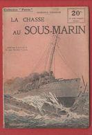 Collection Patrie  LA CHASSE AU SOUS - MARIN N° 5 - 1914-18