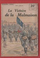 Collection Patrie  LA VICTOIRE DE LA MALMAISON  N°6 - 1914-18