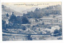 SAINT MARTIN DE VALAMAS (07) Quartier De La Gare - Saint Martin De Valamas