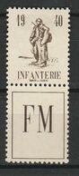 FRANCE FRANCHISE MILITAIRE 1940 N° 10A * - Franchigia Militare (francobolli)
