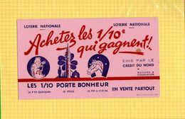 BUVARD : Achetez Les 1/10  Qui Gagnent  Credit Du Nord  Rose - Banca & Assicurazione