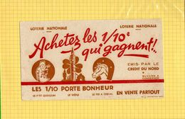 BUVARD : Achetez Les 1/10  Qui Gagnent  Credit Du Nord - Banca & Assicurazione