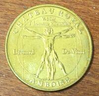 37 AMBOISE HOMME VITRUVIEN LÉONARD DE VINCI MEDAILLE TOURISTIQUE MONNAIE DE PARIS 2010 JETON MEDALS COINS TOKENS - Monnaie De Paris
