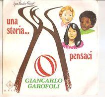 "GIANCARLO GAROFOLI UNA STORIA... -  PENSACI  7"" - Country & Folk"