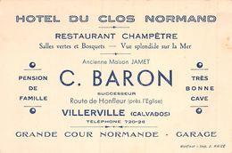 20-9091 : CARTE DE VISITE  HOTEL DU CLOS NORMAND A VILLERVILLE. C. BARON ANCIENNE MAISON JAMET - Lourdes