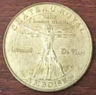 37 AMBOISE HOMME VITRUVIEN LÉONARD DE VINCI MEDAILLE TOURISTIQUE MONNAIE DE PARIS 2007 JETON MEDALS COINS TOKENS - Monnaie De Paris
