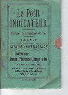 45 - ORLEANS - Rare Petit Livret  Indicateur Horaires Des Chemins De Fer Du LOIRET - Service Hiver 1924-25 - Railway & Tramway