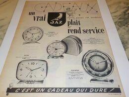 ANCIENNE PUBLICITE PENDULE  CADEAUX  JAZ 1957 - Bijoux & Horlogerie