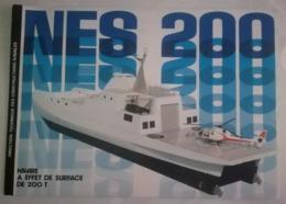 PLAQUETTE 1982 - NAVIRE A EFFET DE SURFACE DE 200 T - NES 200 - DTCN - MILITAIRE - Boeken, Tijdschriften & Catalogi