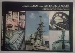 BROCHURE 1981 - CORVETTES ASM Type GEORGES LEYGUES - DTCN - MILITAIRE - Libri, Riviste & Cataloghi