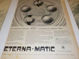 ANCIENNE PUBLICITE ROULEMENT A BILLES  MONTRE ETERNA.MATIC 1957 - Bijoux & Horlogerie