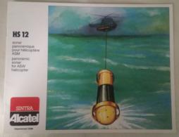 BROCHURE 1984 - HS12 Sonar Panoramique Pour Helicoptere ASM - SINTRA ALCATEL - MILITAIRE - Libri, Riviste & Cataloghi