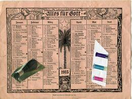 CALENDRIER / 1915 / ALLES FÜR GOTT / Zeit Eilst Die Zeit Heilt / ALLEMAGNE / ALLEMAND / WWI / WW I / MILITARIA - Calendriers