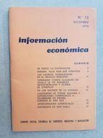 CAMARA OFICIAL ESPAÑOLA DE COMERCIO INDUSTRIA Y NAVEGACION 1974 URUGUAY - Scienze Manuali