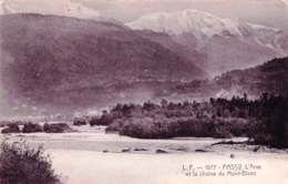 74 - Haute Savoie - PASSY - L Arve Et La Chaine Du Mont Blanc - Passy