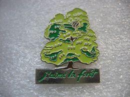 Pin's Bel Arbre De Couleur Vert, J'aime La Forêt - Pins
