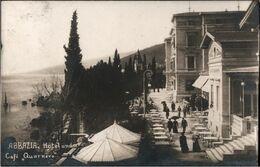 ! Alte Foto Ansichtskarte Aus Abazzia, Hotel Quarnero, 1908 Gel. Nach Wien - Croatia