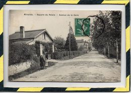 DPT 32 . - . MIRANDE - SQUARE DU PALAIS -  AVENUE DE LA GARE. CIRCULEE En 1910 - Mirande
