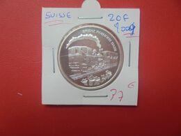 COMMEMORATIVE-SUISSE 20 FRANCS ARGENT 2009 QUALITE FDC (A.14) - Suisse