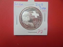 COMMEMORATIVE-SUISSE 20 FRANCS ARGENT 2010 QUALITE FDC (A.14) - Suisse