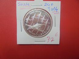 COMMEMORATIVE-SUISSE 20 FRANCS ARGENT 2014 QUALITE FDC (A.14) - Suisse