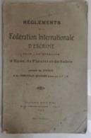 REGLEMENT 1922 - FEDERATION INTERNATIONAL D'ESCRIME Pour Les Epreuves D'Epée, De Fleuret Et De Sabre - Escrime