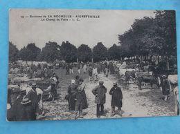 17: AIGREFEUILLE : Le CHAMP De FOIRE , Animée , C.P.A.,en Bon état - Andere Gemeenten