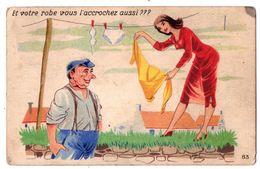 """7386 - Cp Humoristique - """" Et Votre Robe Vous L'accrochez Aussi """" - A.P.F. à Nantes - - Humour"""