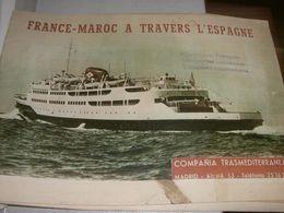 LIBRETTO FRANCE-MAROC A TRAVERS L'ESPAGNE -COMPANIA TRANSMEDITERRANEA - Schiffe