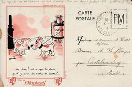 Carte Rare Franchise Militaire / Pub St Raphaël / Illustr.. R.Guérin - Marcophilie (Lettres)