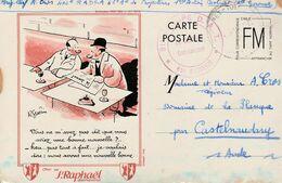 Carte Rare Franchise Militaire /Pub St Raphaël / Illustr. R.Guérin - Marcophilie (Lettres)