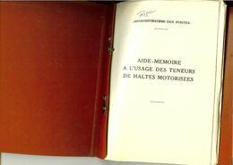 Farde Aide-Mémoire à L'usage Des Teneurs De Haltes Motorisées ( Régie Des Postes) 44 Pages Dernière Modification 1982 - Postadministraties