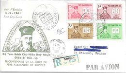 First Day COVER 5-9-1961 En Recommandé De SAIGON - Par AVION - Tricentenaire De La Mort Du Père Alexandre De Rhodes - Vietnam