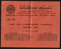 Horaires Mai 1953 Autocars Santa  - Gare Municipale D'autobus - Ligne Nice-St-Pierre-de-Féric-St Pancrace-Pessicart-Nice - Europe