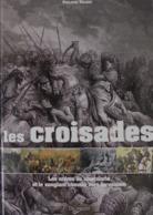 Philippe Valode - Les Croisades. Les Ordres De Chevalerie Et Le Sanglant Chemin Vers Jérusalem / éd. De Vecchi - 2007 - Geschiedenis
