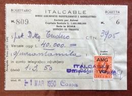 ITALCABLE - BOLLETTA  CON   MARCA DA BOLLO TRIESTE AMG-VG  L. 3 - Italia
