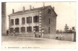 NEUFCHATEAU (88) - Quartier Rébéval, L' Infirmerie - Sans éditeur - Neufchateau