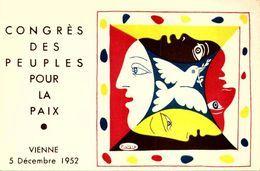 VIENNE  /  SUPERBE  ORIGINALE ILLUSTREE PAR PABLO PICASSO POUR LE CONGRES DES PEUPL //////   8 - Picasso