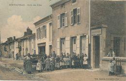 54) MONTAUVILLE : Ecole Des Filles (1912) (rare Et Très Animée !!) (AW) - Frankreich